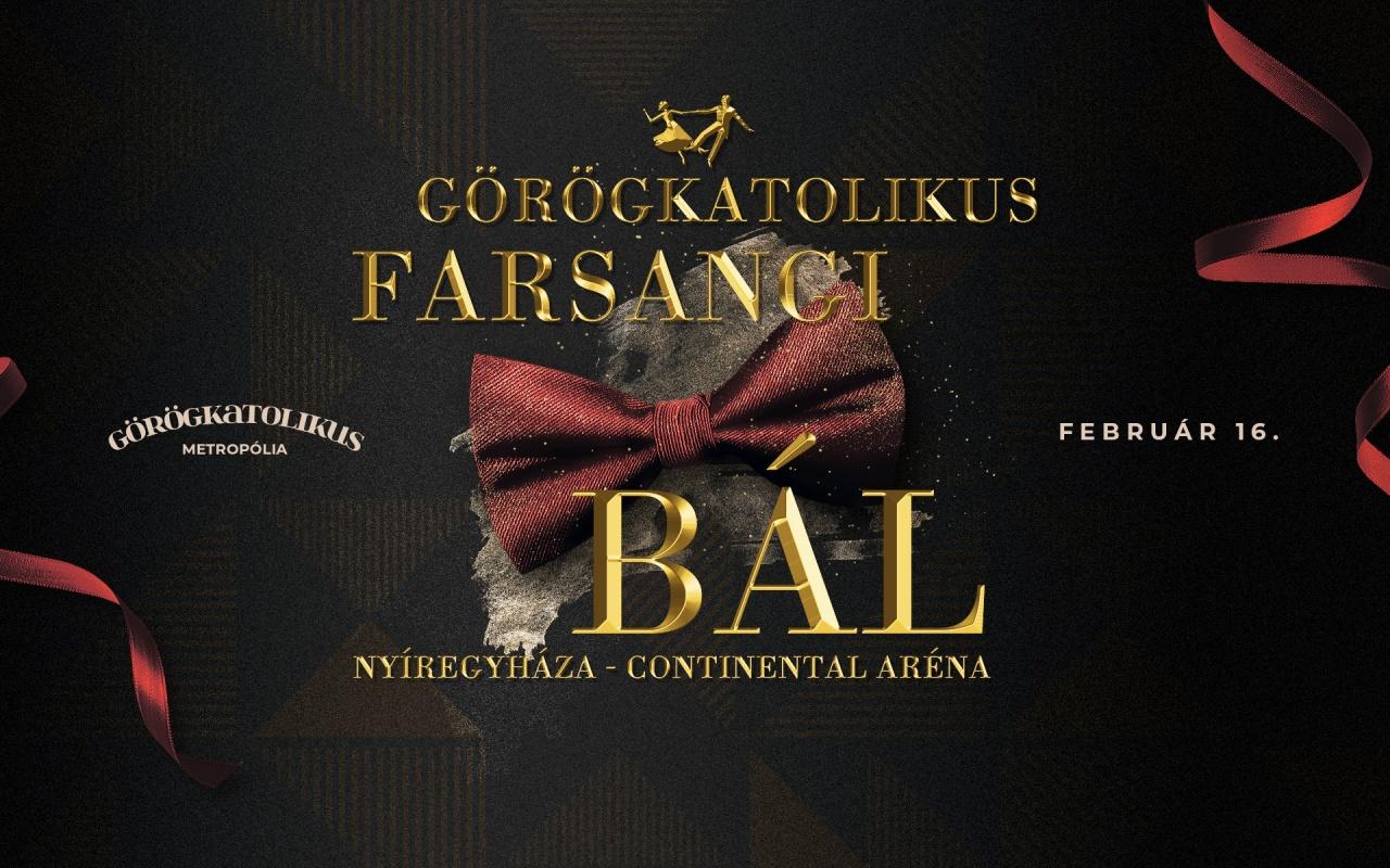 Görögkatolikus farsangi bál – Idén is megrendezésre kerül a hagyománnyá váló rendezvény