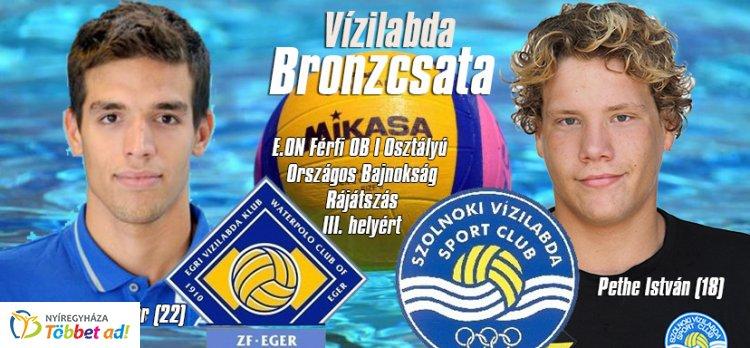 Vízilabda - az OB-I-es bajnokság bronzmeccsén nyíregyházi játékosok találkoznak