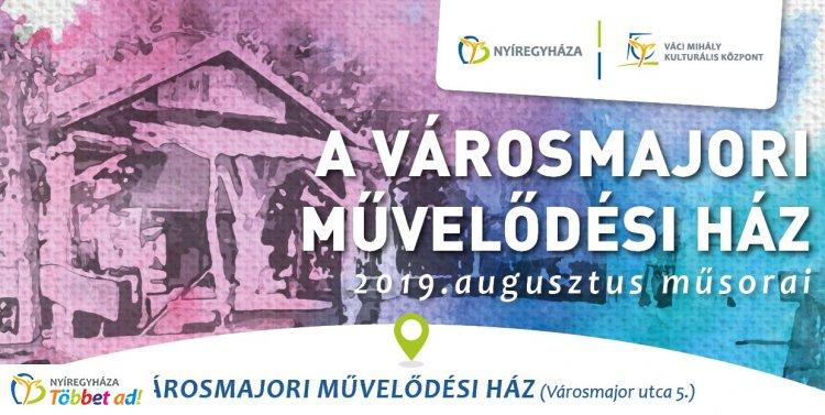 A Városmajori Művelődési Ház augusztusi programkínálata - előadásokkal, koncerttel
