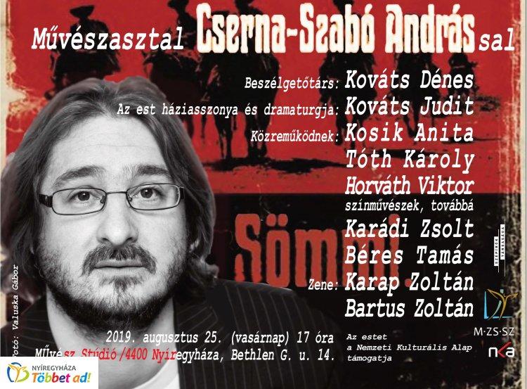 Augusztus 25-én, vasárnap 17 órától Művészasztal Cserna-Szabó Andrással