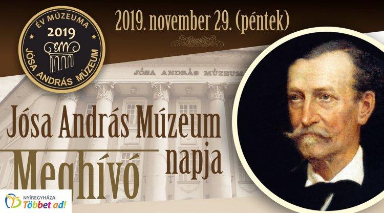 Jósa Nap - A Jósa András Múzeum napja - ünnepséggel, kiállításokkal