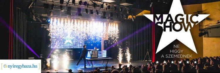 ELMARAD! Bűvészet, illúzió, mentalizmus, manipuláció - Ismét Magic Show Nyíregyházán!