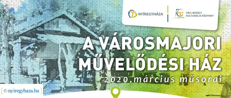 ELMARADÓ RENDEZVÉNYEK - Filmzene, kiállítás, előadás - A Városmajori Művelődési Ház márciusi programkínálata