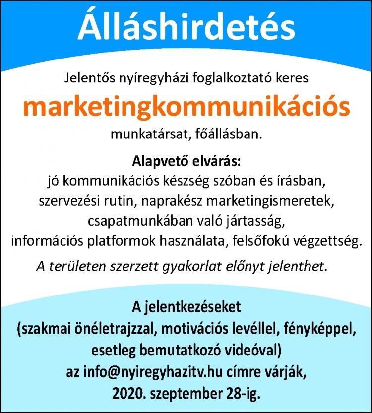 Álláshirdetés: jelentős nyíregyházi foglalkoztató keres marketingkommunikációs munkatársat