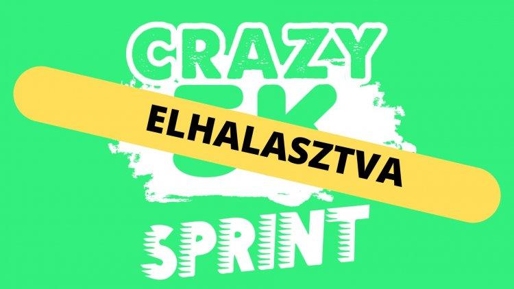 Egy héttel későbbre halasztják a CRAZY5K Sprint Futóversenyt