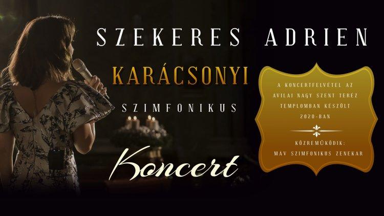 Szekeres Adrien karácsonyi koncertje a VMKK Facebook oldalán és Youtube csatornáján
