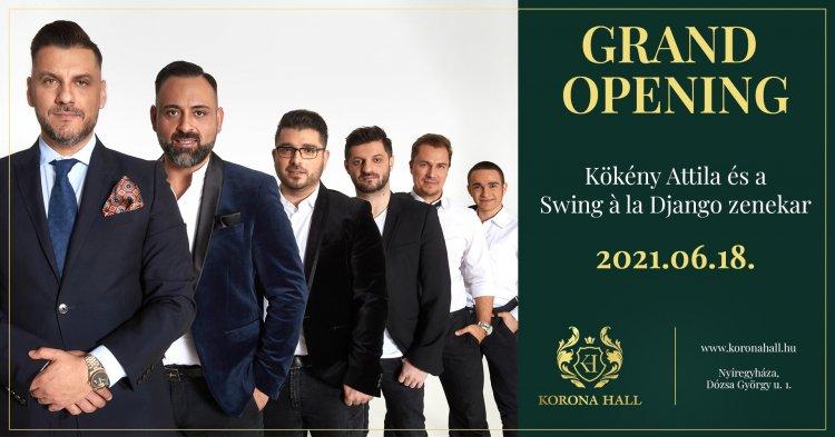 Korona Hall Grand Opening Kökény Attilával