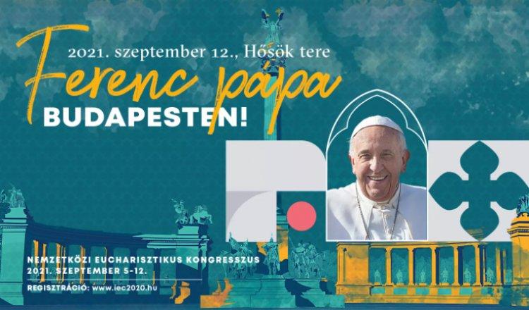 Eucharisztikus kongresszus – A pápa is vendége lesz a nemzetközi katolikus eseménynek