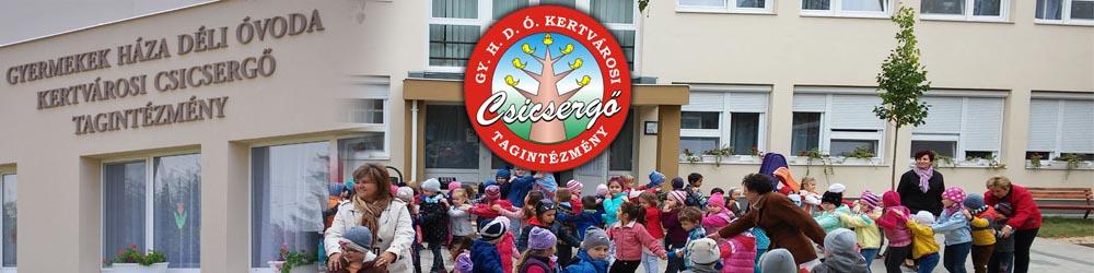 Gyermekek Háza Déli Óvoda Kertvárosi Csicsergő Tagintézmény